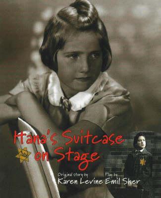 Hana's Suitcase on Stage (Paperback)