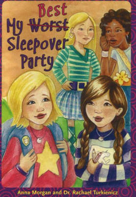 My Best (Worst) Sleepover Party (Paperback)