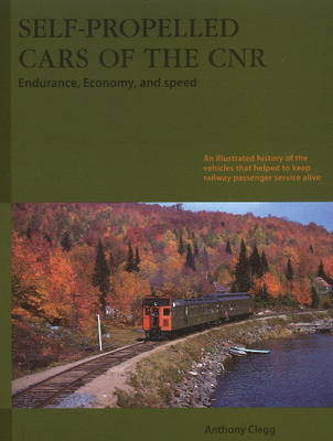 Self-Propelled Cars of the CNR: Endurance, Economy & Speed (Paperback)