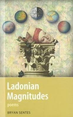 Ladonian Magnitudes: Poems (Paperback)