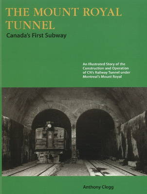 Mount Royal Tunnel: Canada's First Subway (Paperback)