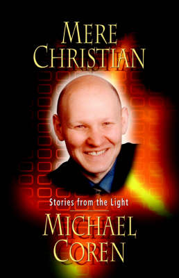 Mere Christian: Stories from the Light (Paperback)