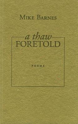 A Thaw Foretold (Paperback)