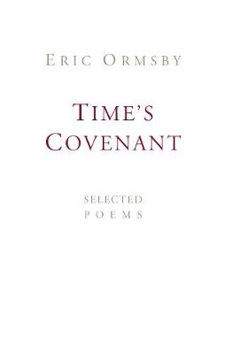 Time's Covenant: Selected Poems (Paperback)