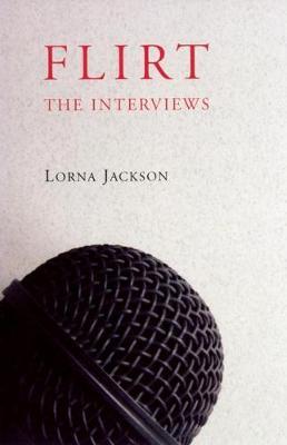 Flirt: The Interviews (Paperback)