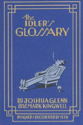 The Idler's Glossary (Paperback)