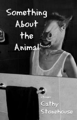 Something About the Animal (Paperback)