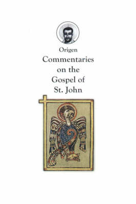 Commentaries on the Gospel of St. John - Red Pill Classic Reprint (Paperback)