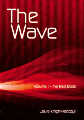The Wave: Riding the Wave Bk. 1 (Paperback)