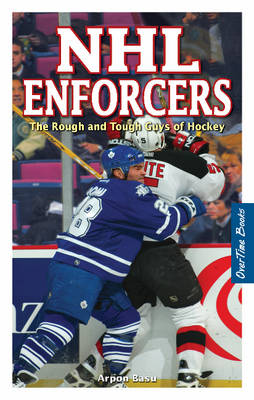 NHL Enforcers: The Rough and Tough Guys of Hockey (Paperback)