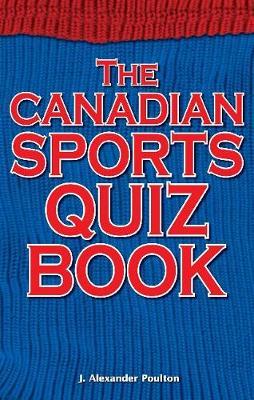 Canadian Sports Quiz Book (Paperback)