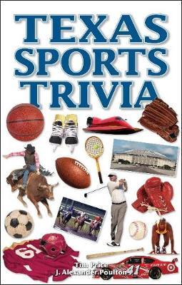 Texas Sports Trivia (Paperback)