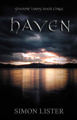 Haven: Shadow Lands Bk. 3 (Paperback)
