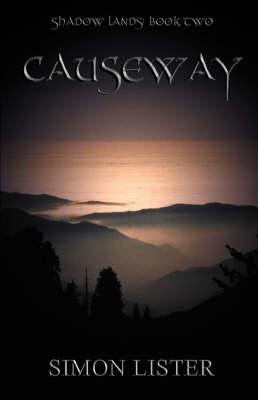 Causeway: Shadow Lands Bk. 2 (Paperback)