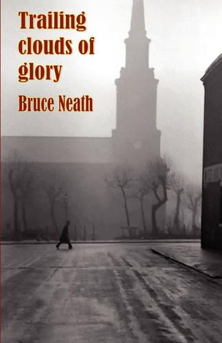 Trailing Clouds of Glory (Paperback)