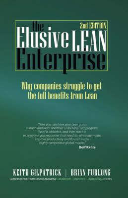 The Elusive Lean Enterprise (2nd Edition) (Hardback)