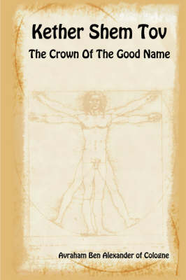 Kether Shem Tov - The Crown of the Good Name (Paperback)