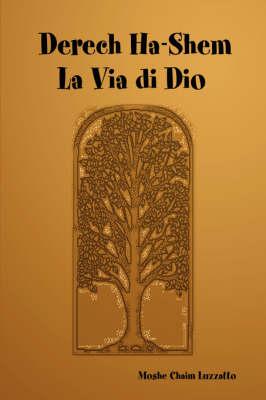 Derech Ha-Shem - La Via Di Dio (Paperback)