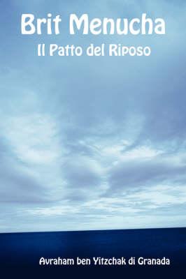 Brit Menucha - Il Patto Del Riposo (Paperback)