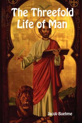 The Threefold Life of Man (Paperback)