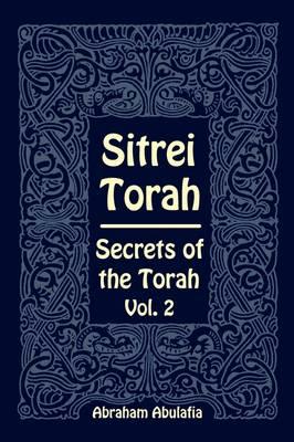 Sitrei Torah, Secrets of the Torah, Vol. 2 (Paperback)