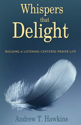 Whispers That Delight (Paperback)