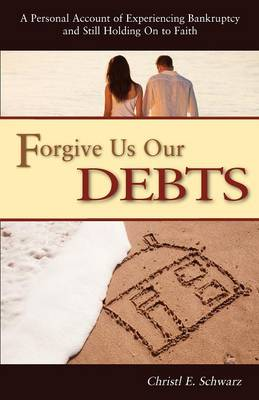 Forgive Us Our Debts (Paperback)