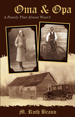 Oma & Opa: The Family That Almost Wasn't (Paperback)