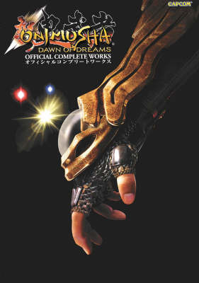 Onimusha: Dawn of Dreams Official Complete Works (Paperback)