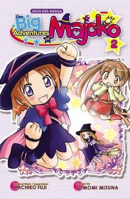 The Big Adventures of Majoko: v. 2 (Paperback)