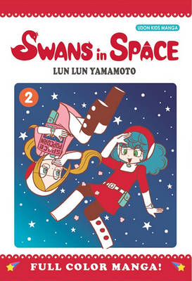 Swans in Space Volume 2 (Paperback)