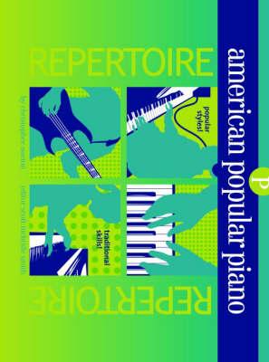 American Popular Piano: Repertoire - American Popular Piano