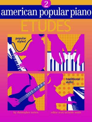 American Popular Piano Etudes - American Popular Piano, Level 2 (Paperback)