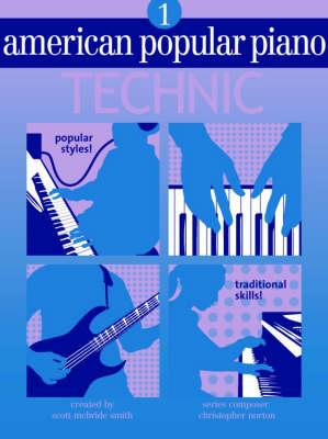 American Popular Piano Technic, Level 1 - American Popular Piano (Paperback)