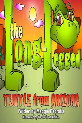 The Long-Legged Turtle from Arizona (Paperback)