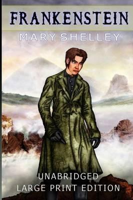 Frankenstein: Large Print Edition (Paperback)