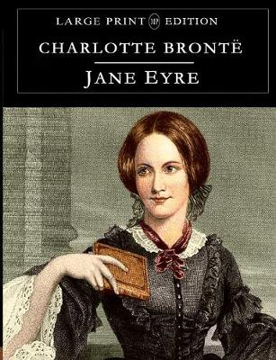 Jane Eyre: Large Print Edition (Paperback)
