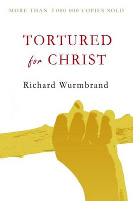Tortured for Christ (Paperback)
