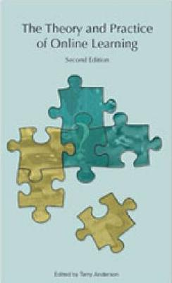 The Theory and Practice of Online Learning, Second Edition - Issues in Distance Education (Paperback)
