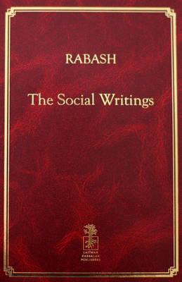 Rabash: The Social Writings (Hardback)