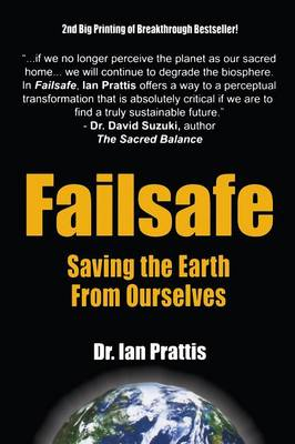 Failsafe: Saving the Earth from Ourselves (Paperback)
