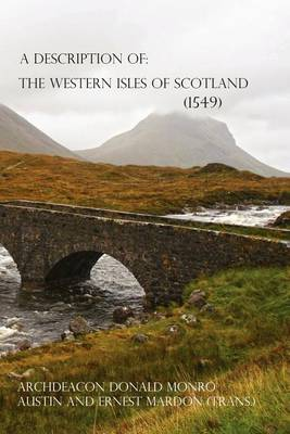 A Description of the Western Isles of Scotland (Paperback)