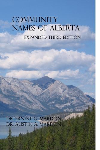 Community Place Names of Alberta (Paperback)