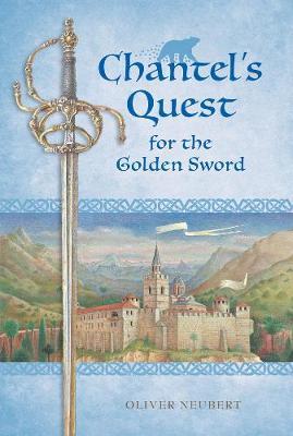 Chantel's Quest For The Golden Sword (Paperback)