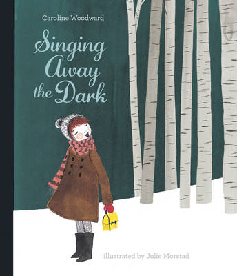 Singing Away The Dark (Hardback)