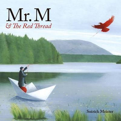 Mr. M And The Red Thread (Hardback)