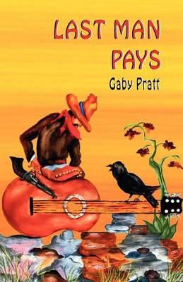 Last Man Pays (Paperback)