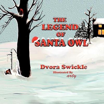 The Legend of Santa Owl (Paperback)