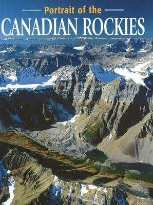 Portrait of the Canadian Rockies (Paperback)