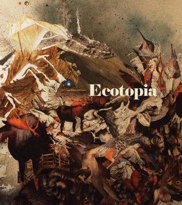 Ecotopia (Hardback)